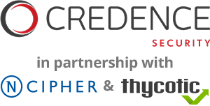 Credence Security in partnership with nCipher and Thycotic
