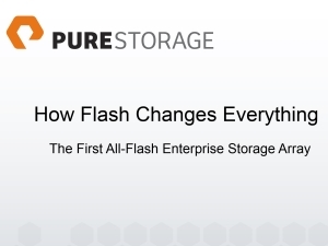 Whitepaper: Pure Storage - How Flash changes everything.